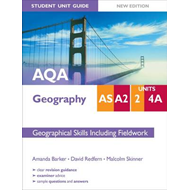 AQA AS/A2 Geography Student Unit Guide: Unit 2 and 4A Geogra (BOK)
