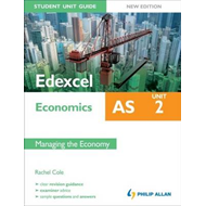 Edexcel AS Economics Student Unit Guide (BOK)