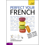 Teach Yourself Perfect Your French Complete Course (BOK)