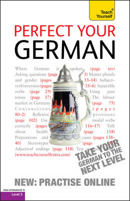 Perfect Your German: Teach Yourself (BOK)