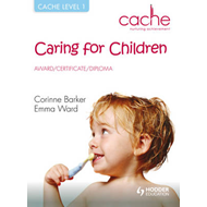 CACHE Level 1 Caring for Children (BOK)