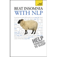 Beat Insomnia with NLP: Teach Yourself (BOK)