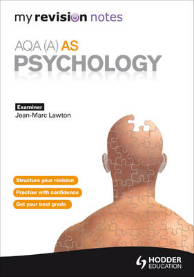 My Revision Notes: AQA (A) AS Psychology (BOK)