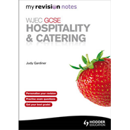 WJEC GCSE Hospitality & Catering: My Revision Notes (BOK)