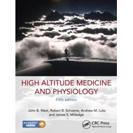 High Altitude Medicine and Physiology (BOK)