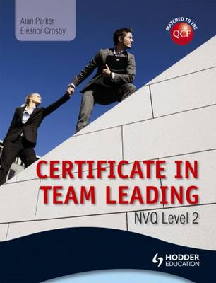 Level 2 NVQ Certificate in Team Leading (QCF) (BOK)
