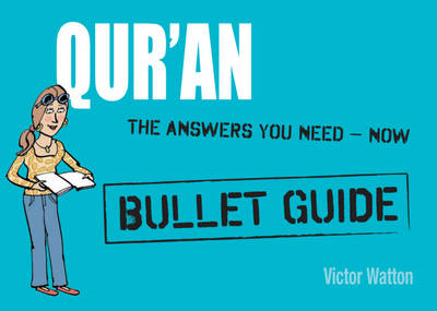 Qur'an: Bullet Guides Everything You Need to Get Started (BOK)