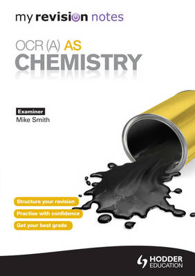 My Revision Notes: OCR (A) AS Chemistry (BOK)
