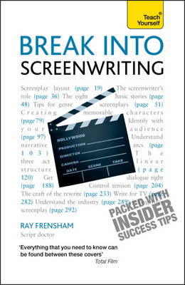 Break into Screenwriting: Teach Yourself (BOK)