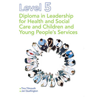 Level 5 Diploma in Leadership for Health and Social Care and (BOK)