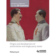 Origins and Development of Authoritarian and Single-party States (BOK)