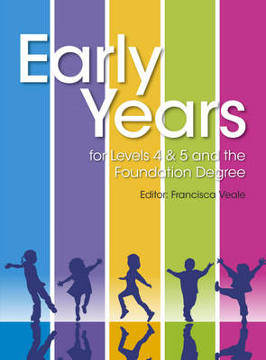 Early Years for Levels 4 & 5 and the Foundation Degree (BOK)