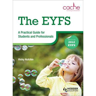 EYFS: A Practical Guide for Students and Professionals (BOK)