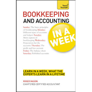 Bookkeeping and Accounting in a Week: Teach Yourself (BOK)