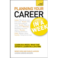 Planning Your Career in a Week: Teach Yourself (BOK)