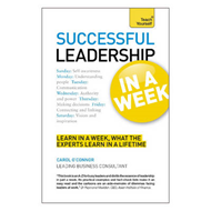 Teach Yourself Successful Leadership in a Week (BOK)