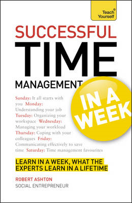 Successful Time Management in a Week: Teach Yourself (BOK)