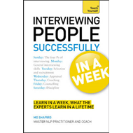 Interviewing People Successfully in a Week: Teach Yourself (BOK)