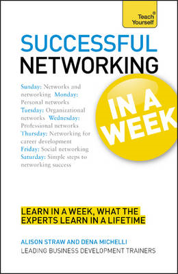 Successful Networking in a Week: Teach Yourself (BOK)
