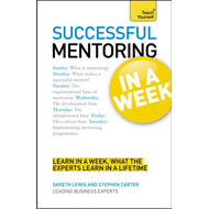 Successful Mentoring in a Week: Teach Yourself (BOK)