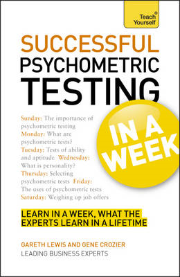 Successful Psychometric Testing in a Week: Teach Yourself (BOK)