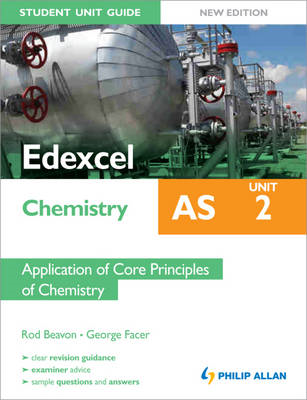 Edexcel AS Chemistry Student Unit Guide: Unit 2 Application (BOK)