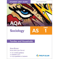 AQA AS Sociology Student Unit Guide: Unit 1 Families and Hou (BOK)