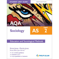 AQA AS Sociology Student Unit Guide: Unit 2 Education and So (BOK)