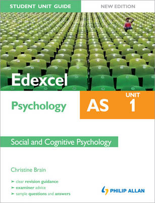 Edexcel AS Psychology Student Unit Guide: Unit 1 Social and