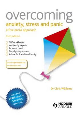 Overcoming Anxiety, Stress and Panic: A Five Areas Approach, (BOK)
