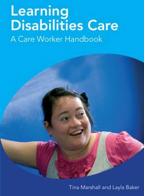 Learning Disabilities Care  A Care Worker Handbook (BOK)
