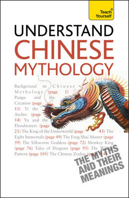 Teach Yourself Understand Chinese Mythology (BOK)