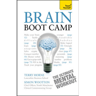Brain Boot Camp: Teach Yourself (BOK)