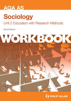 AQA AS Sociology: Education with Research Methods: Unit 2 : Workbook (BOK)