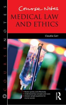 Course Notes: Medical Law and Ethics (BOK)
