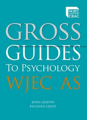 Gross Guides to Psychology: WJEC AS (BOK)