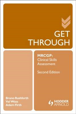 Get Through MRCGP: Clinical Skills Assessment 2E (BOK)