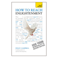 How to Reach Enlightenment: Teach Yourself Use Your Spirituality to Become Happier (BOK)