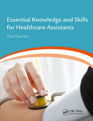 Essential Knowledge and Skills for Healthcare Assistants (BOK)