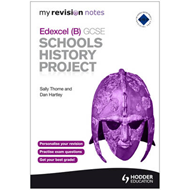 My Revision Notes Edexcel (B) GCSE Schools History Project (BOK)