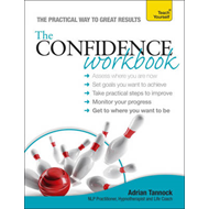 The Teach Yourself Confidence Workbook (BOK)
