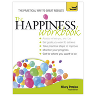 The Teach Yourself Happiness Workbook (BOK)