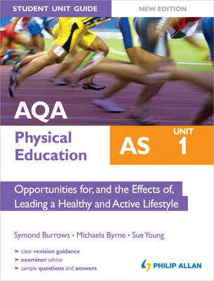 AQA AS Physical Education Student Unit Guide New Edition: Un (BOK)
