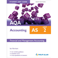 AQA AS Accounting Student Unit Guide: Unit 2 Financial and M (BOK)
