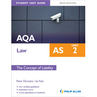 AQA AS Law Student Unit Guide New Edition: Unit 2 The Concep (BOK)