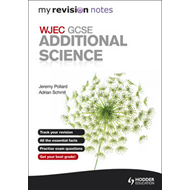 My Revision Notes: WJEC GCSE Additional Science (BOK)