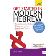 Get Started in Beginner's Modern Hebrew: Teach Yourself (BOK)
