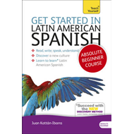 Get Started in Latin American Spanish Absolute Beginner Cour (BOK)