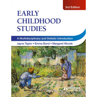 Early Childhood Studies, 3rd Edition (BOK)