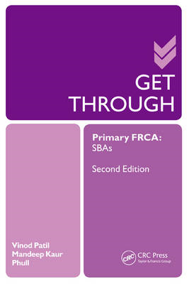 Get Through Primary FRCA: SBAs (BOK)